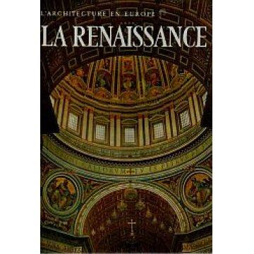 LA RENAISSANCE- L´ARCHITECTURE EN EUROPE. - DU GOTHIQUE TARDIF AU MANÍERISME.