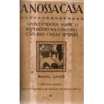LINO (RAÚL) - A NOSSA CASA.