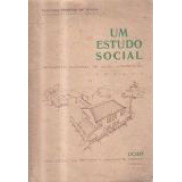 MOURA (HORÁCIO DE) ENGº - UM ESTUDO SOCIAL