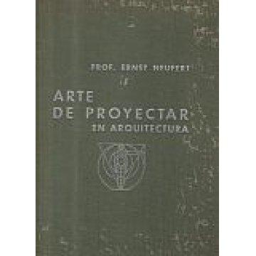 NEUFERT (PROF. ERNST) - ARTE DE PROYECTAR EN ARQUITECTURA.