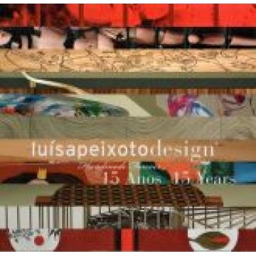 PEIXOTO (LUÍSA) - 15 ANOS, 15 ARTISTAS, 15 OBJECTOS.