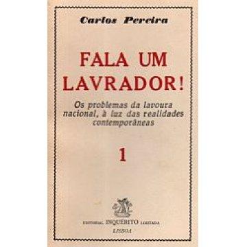 PEREIRA (CARLOS) - FALA UM LAVRADOR.
