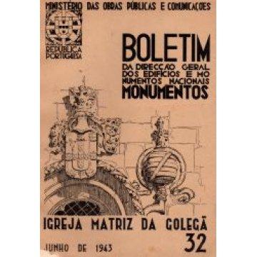 BOLETIM DA D.G.E.M.N. Nº 32 - IGREJA MATRIZ DA GOLEGÃ