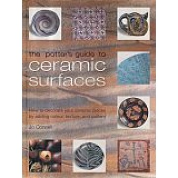 CONNELL (JO) - THE POTTER´S GUIDE TO CERAMIC SURFACES.