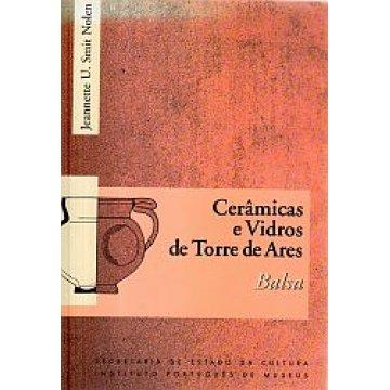 NOLEN (JEANNETTE U. SMIT) - CERÂMICAS E VIDROS DE TORRE DE ARES.