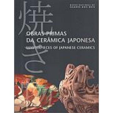 OBRAS-PRIMAS DA CERÂMICA JAPONEZA. - MASTERPIECES OF JAPANESE CERAMICS.
