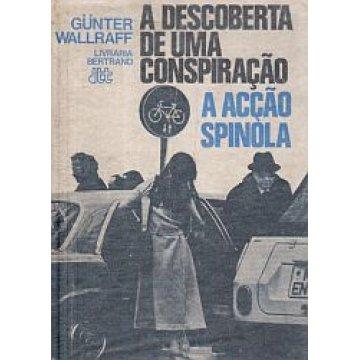 WALLRAFF (GUNTER) - A DESCOBERTA DE UMA CONSPIRAÇÃO.