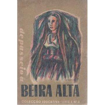BEIRA ALTA - DE PASSEIO Á BEIRA ALTA DE A. DE LUCENA E VALE.