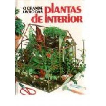 PLANTAS DE INTERIOR - O GRANDE LIVRO DAS...