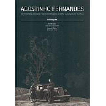 AGOSTINHO FERNANDES - UM INDUSTRIAL, INOVADOR, UM COLECIONADOR DE ARTE, UM HOMEM DE CULTURA.