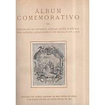 ÁLBUM COMEMORATIVO DA EXPOSIÇÃO DE ESTAMPAS - ANTIGAS SOBRE PORTUGAL POR ARTISTAS ESTRANGEIROS DOS SÉCULOS XVI A XIX