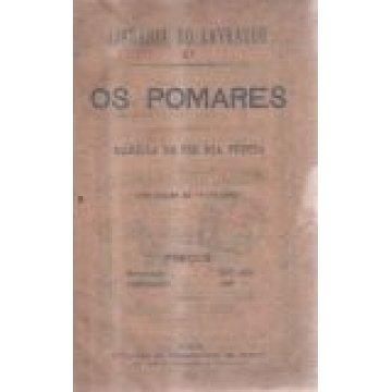 POMARES (OS) - MANEIRA DE TER BOA FRUTA.