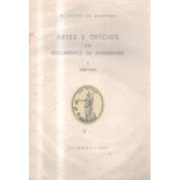 ALMEIDA (M. LOPES DE) - ARTES E OFÍCIOS EM DOCUMENTOS DA UNIVERSIDADE