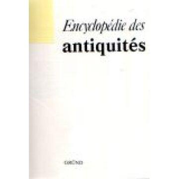 ANTIQUITÉS - ENCYCLOPÉDIE DES...