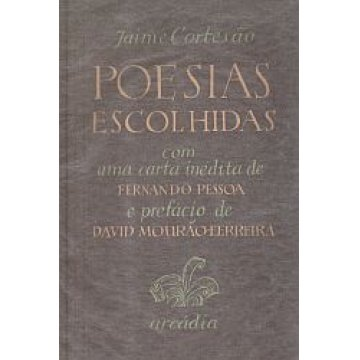 CORTESÃO (JAIME) - POESIAS ESCOLHIDAS.
