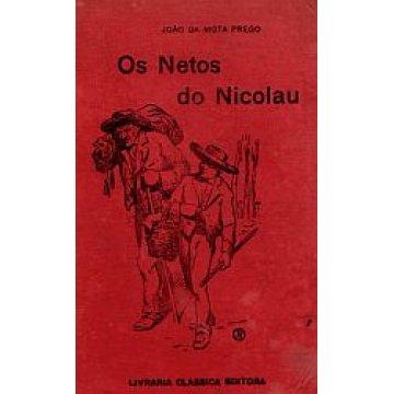 PREGO (JOÃO DA MOTA) - OS NETOS DE NICOLAU.