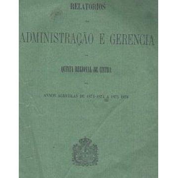 QUINTA REGIONAL DE CINTRA - RELATÓRIOS DA ADMINISTRAÇÃO E GERENCIA.