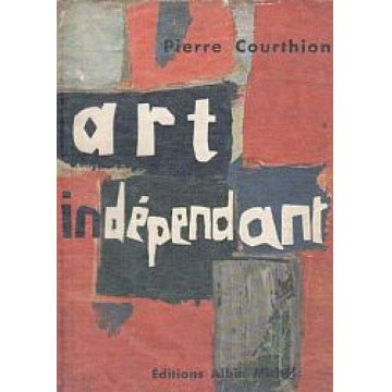 COURTHION (PIERRE) - ART INDEPENDANT.