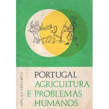 RITTA (GONÇALO SANTA - ) - PORTUGAL. AGRICULTURA E PROBLEMAS HUMANOS.